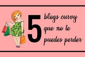 Los 5 Blogs Curvy Que No Te Puedes Perder Corazon Xl Tallas Grandes
