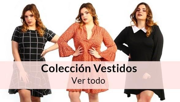 Colección Vestidos tallas grandes
